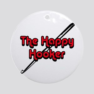 The Happy Hooker Ornament (Round)