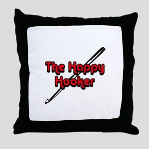 The Happy Hooker Throw Pillow
