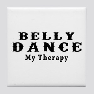 Belly Dance My Therapy Tile Coaster