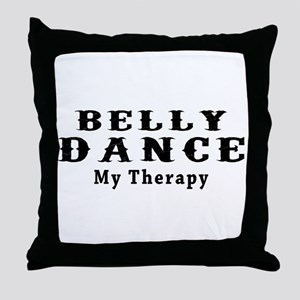 Belly Dance My Therapy Throw Pillow