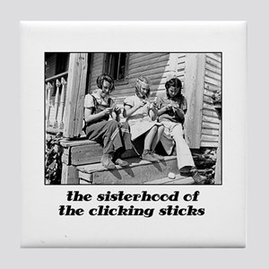 Sisterhood of the Clicking St Tile Coaster