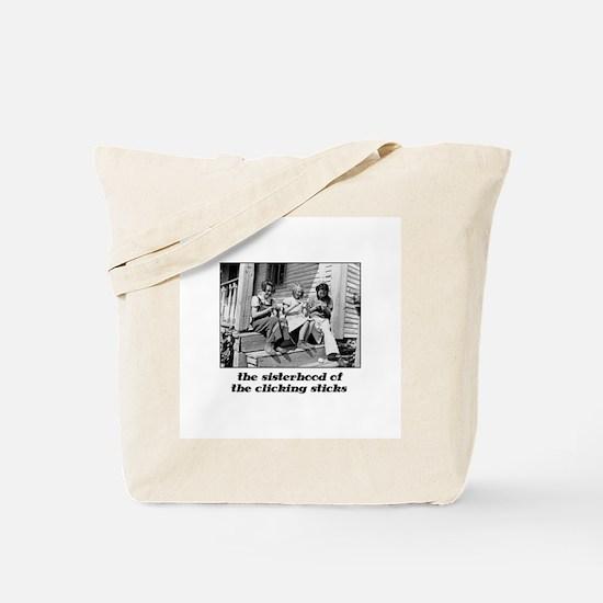 Sisterhood of the Clicking St Tote Bag