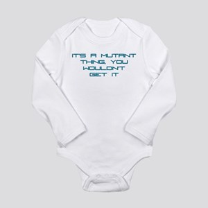 It's a Mutant Thing Infant Bodysuit Body Suit