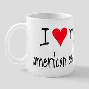 I LOVE MY American Eskimo Mug