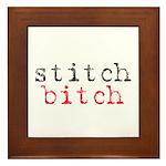 Stitch Bitch Framed Tile