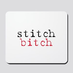 Stitch Bitch Mousepad