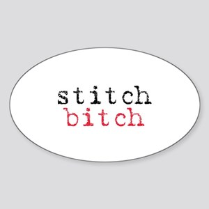 Stitch Bitch Oval Sticker