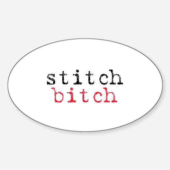 Stitch Bitch Oval Decal
