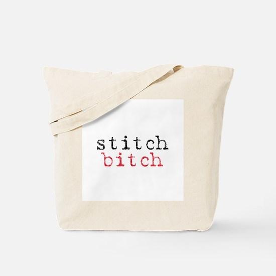 Stitch Bitch Tote Bag