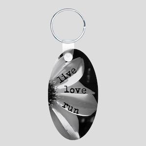 Live Love Run by Vetro Jewe Aluminum Oval Keychain
