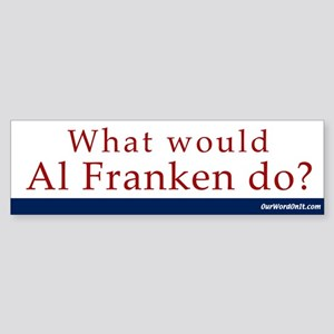 Bumper Sticker: Al Franken What