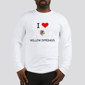I Love WILLOW SPRINGS Illinois Long Sleeve T-Shirt
