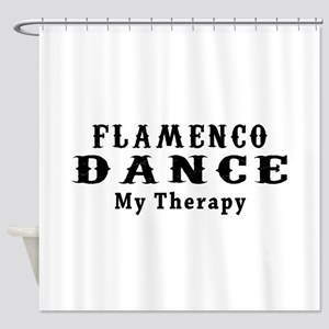 Flamenco Dance My Therapy Shower Curtain
