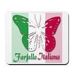 Farfalla Italiana Mousepad