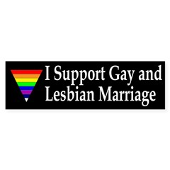 I Support Gay and Lesbian Marriage (sticker)