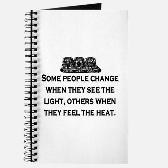 SOME PEOPLE CHANGE... Journal