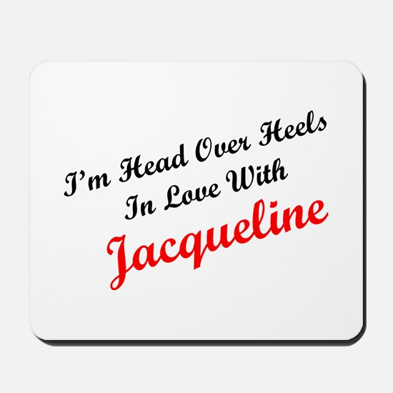 In Love with Jacqueline Mousepad