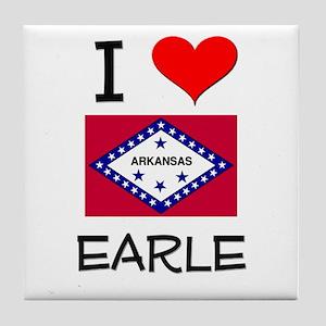 I Love EARLE Arkansas Tile Coaster