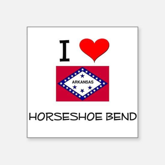 I Love HORSESHOE BEND Arkansas Sticker