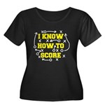 I Know How To Score Plus Size T-Shirt