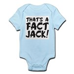 Thats A Fact Jack Body Suit