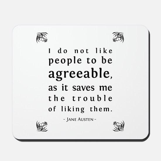 Agreeable People Mousepad