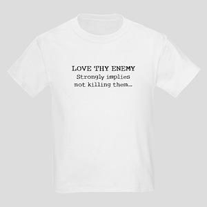 Love Thy Enemy? Kids T-Shirt