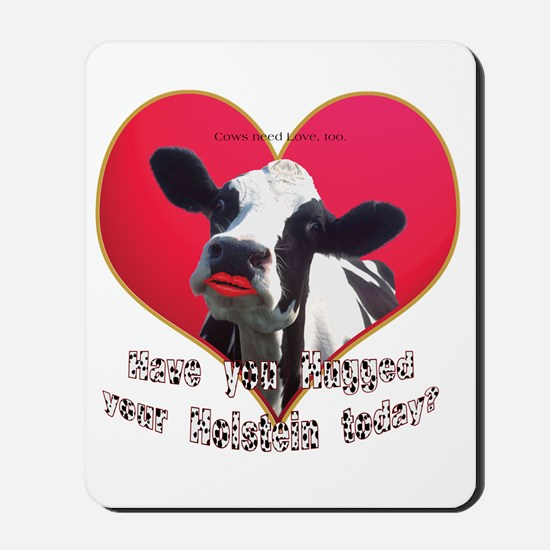 Cows Need Love Mousepad