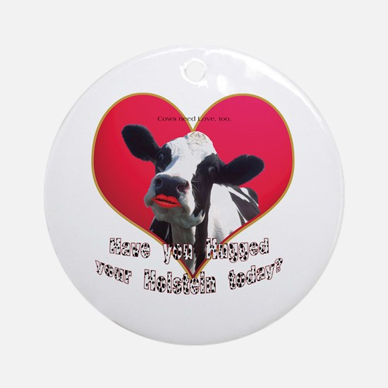 Cows Need Love Ornament (Round)