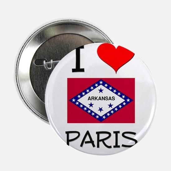 "I Love PARIS Arkansas 2.25"" Button"
