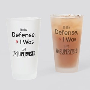 In My Defense, I Was Left Unsupervi Drinking Glass
