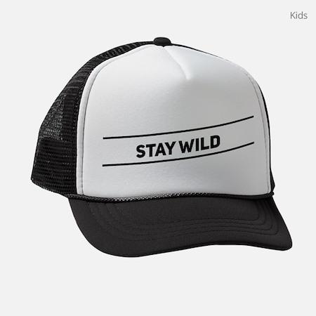 Stay Wild Kids Trucker Hat