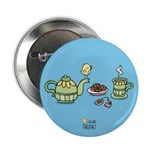 """Its always tea-time! 2.25"""" Button"""