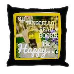 Sip Tangcello, Read Books- Be Throw Pillow