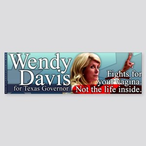 Wendy Davis - Fights for Your Vagina Sticker (Bump