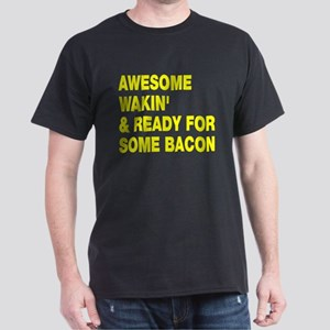 Awesome wakin' bacon Dark T-Shirt