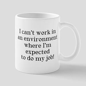 I can't work Mug