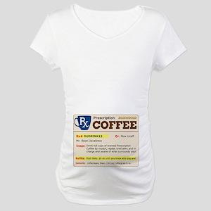Prescription Coffee Maternity T-Shirt