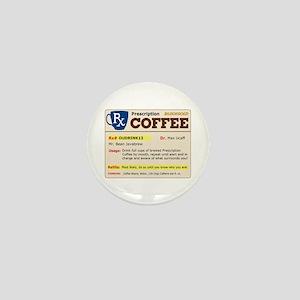 Prescription Coffee Mini Button