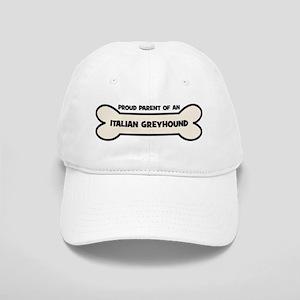 Proud Parent: ITALIAN GREYHOU Cap