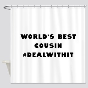 World's Best Cousin (Hashtag) Shower Curtain