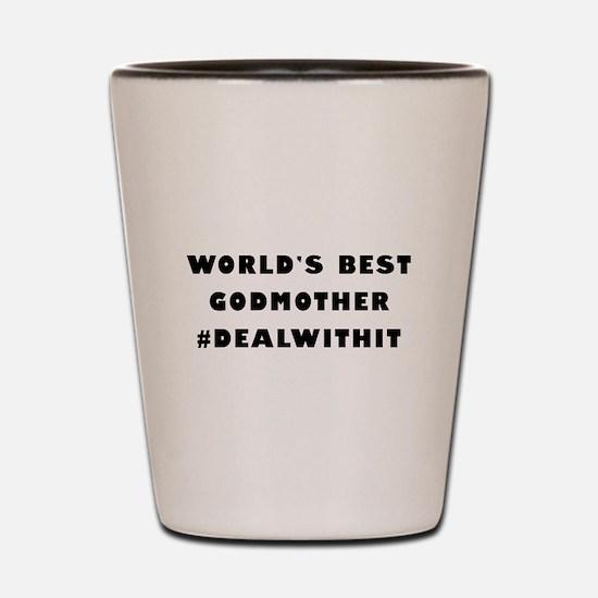 World's Best Godmother (Hashtag) Shot Glass