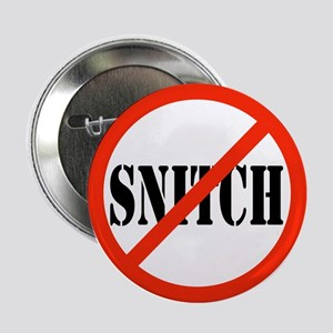 Yo Bitch STOP Snitchin Button