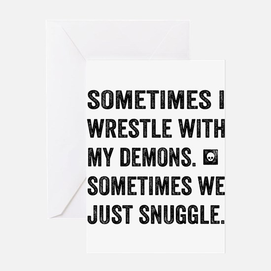 Wrestle With My Demons Greeting Cards