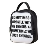 Wrestle With My Demons Neoprene Lunch Bag