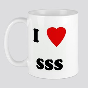 I Love sss Mug