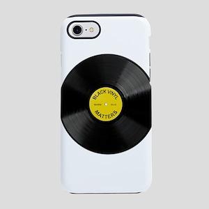 Black Vinyl Matters iPhone 7 Tough Case