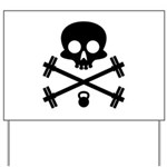 Skull and Cross Fitness Yard Sign