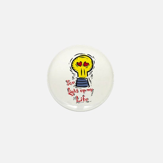 You light up my life Mini Button