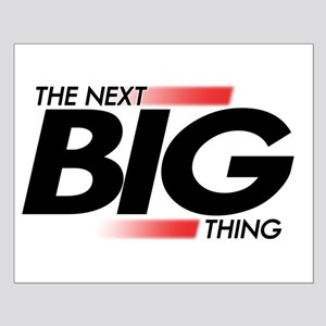 Next Big Thing Small Poster